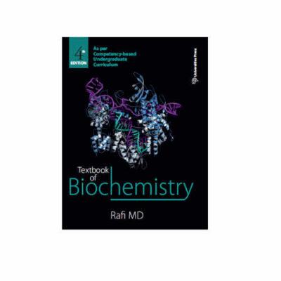 Textbook of Biochemistry, 4th Edition by M D Rafi