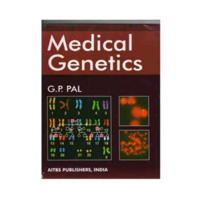 Medical Genetics 3rd edition by G.P Pal