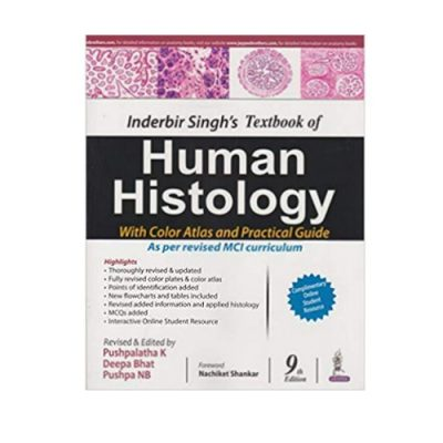 Inderbir Singh's Textbook Of Human Histology 9th edition