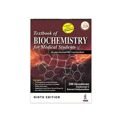 Textbook Of Biochemistry For Medical Students 9th edition by DM Vasudevan