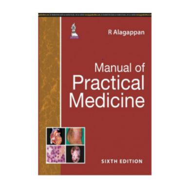 Manual Of Practical Medicine 6th by R Alagappan