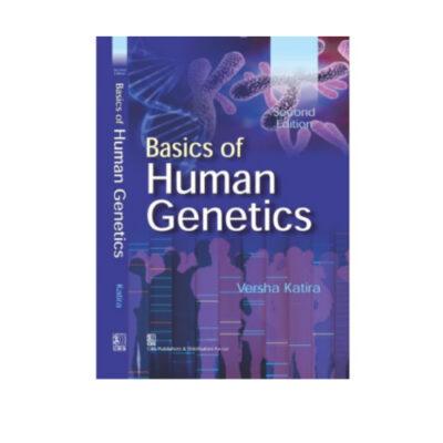Basics of Human Genetics 2nd editionby Versha Katira