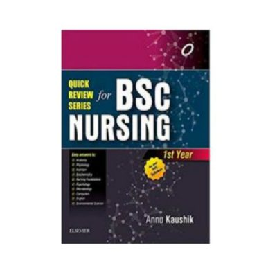Quick Review Series For B.Sc Nursing 1st Year for Annu Kaushik