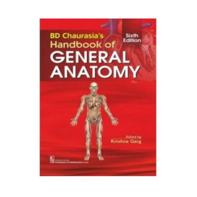 Chaurasia Handbook Of General Anatomy 6th edition