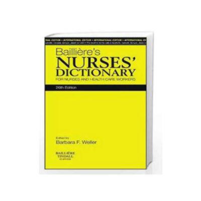 Bailliére's Nurses's Dictionary 26th edition by Bailliére Tindall