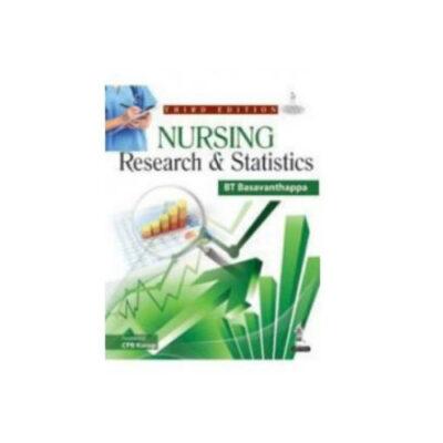 Nursing Research & Statistics 3rd edition by BT Basavanthappa