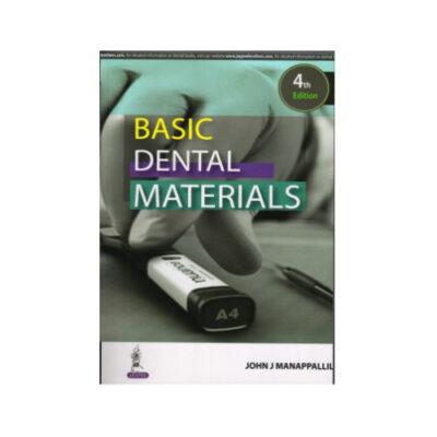 Basic Dental Materials 4th edition by John J Manappallil