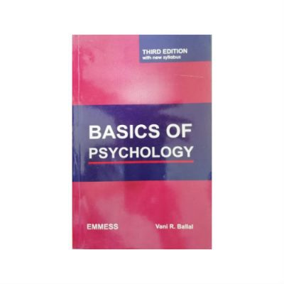 Basics of Psychology 3rd edition by Vani R. Ballal