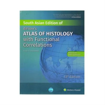 DiFiore's Atlas Of Histology With Functional Correlations 13th edition