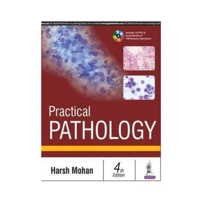 Practical Pathology 4th edition by Harsh Mohan