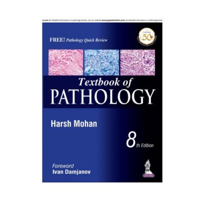 Textbook Of Pathology 8th Edition by Harsh Mohan