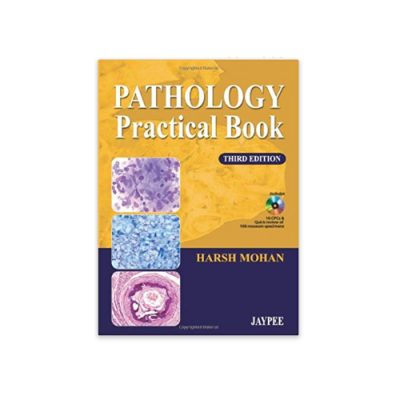 Pathology Practical Book 3rd Edition by Harsh Mohan