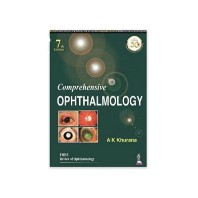 Comprehensive Ophthalmology 7th edition by AK Khurana + Review Of Ophthalmology free book