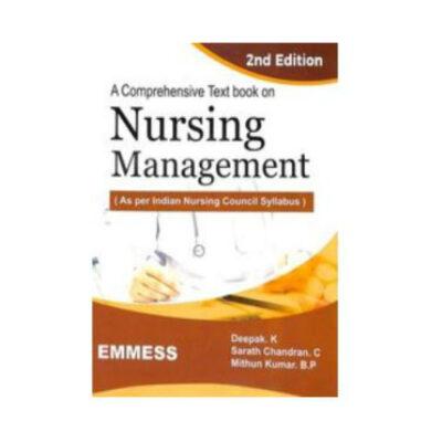A Comprehensive Textbook On Nursing Management 2nd edition by Deepak K