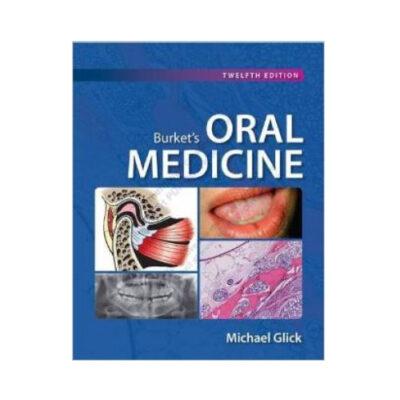 Burket's Oral Machine 12th edition by Michael Glick