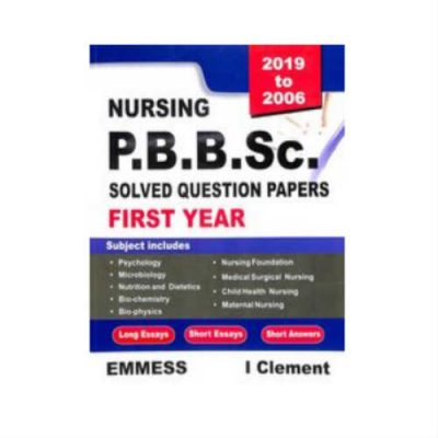 Nursing P.B.B.Sc. Solved Question Papers 1st Year by I Clement