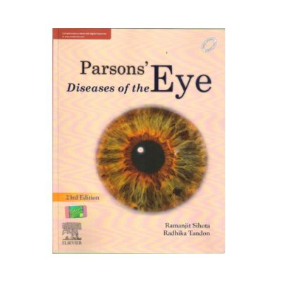 Parson's Diseases Of The Eye 23rd Edition by Sihota
