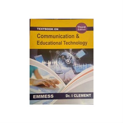 Communication & Educational Technology 3rd Edition by Dr. I Clement