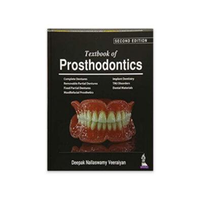 Textbook of Prosthodontics 2nd edition by Deepak Nallaswamy Veeraiyan