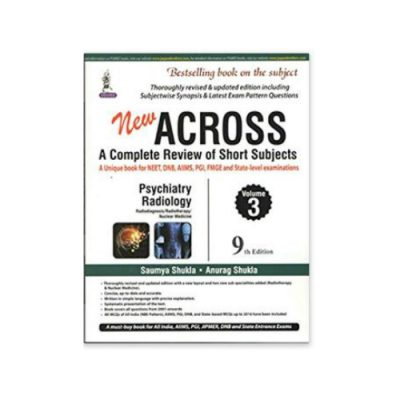 new Across Series : Psychiatry and radiology 9th edition by Saumya Shukla