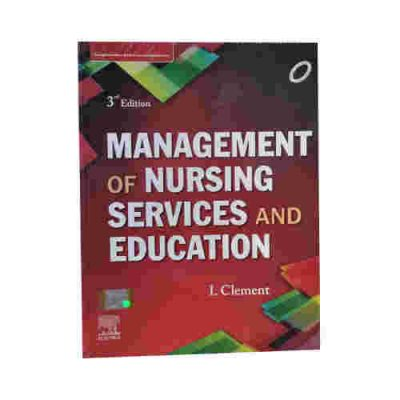 Management of Nursing Services and Education 3rd/2020 By Clement