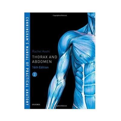 Cunningham's Manual Of Practical Anatomy(Vol. 2) by Koshi