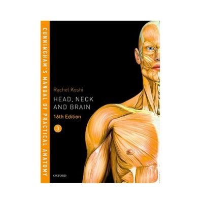 Cunningham's Manual Of Practical Anatomy 16th Edition (Vol. 3) by Koshi