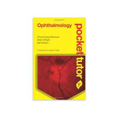 Ophthalmology (Pocket Tutor) by Borooah