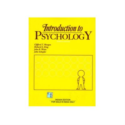 Introduction To Psychology by Morgan, King, Weisz,, Schopler