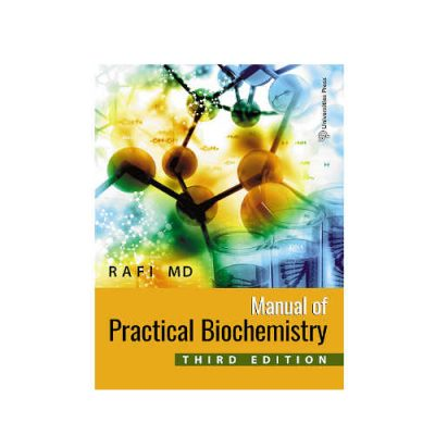 Manual Of Practical Biochemistry For Medical Students By Rafi MD