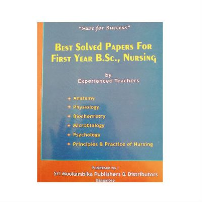 Best Solved Papers For First Year B.Sc. Nursing by experienced teachers