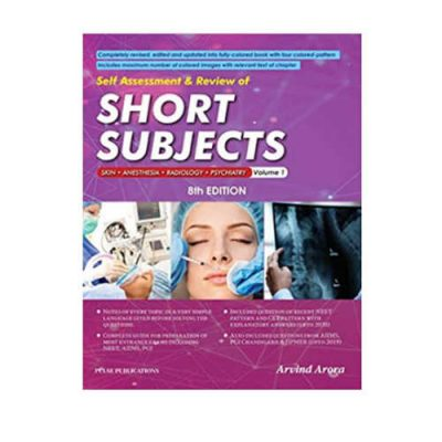 Self Assessment & Review Of Short Subjects: Skin Anesthesia, Radiology & Psychiatry 8th edition by Arvind Arora