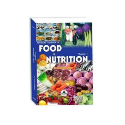 Advanced Text-Book On Food & Nutrition Vol-I 2nd edition by Dr. M. Swaminathan