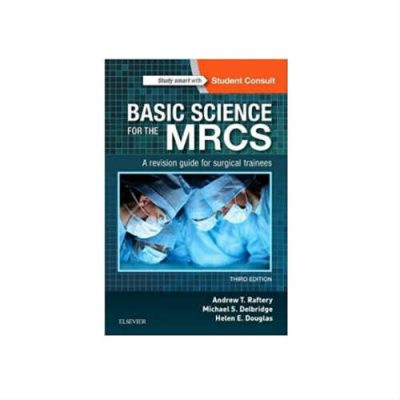 Basic Science for the MRCS 3rd edition