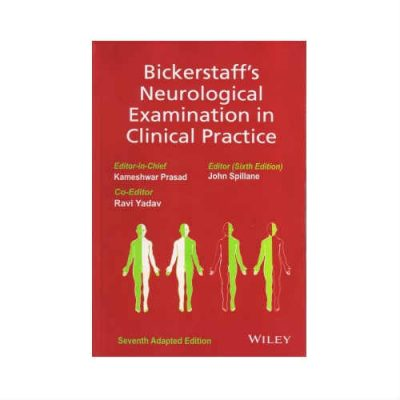 Bickerstaff's Neurological Examination In Clinical Practice 7th edition
