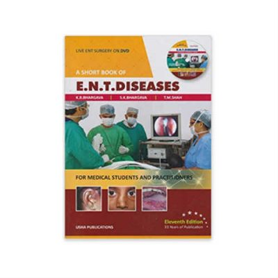 Short Book Of ENT Diseases 11th edition by Bhargava