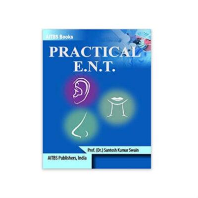 Practical E.N.T 1st edition by Santosh Kumar Swain