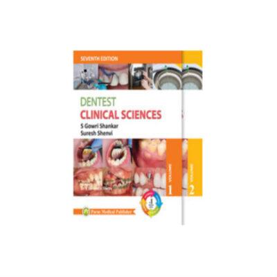 Dentest Clinical Sciences 7th edition by Gowri Shankar & Suresh Shenvi