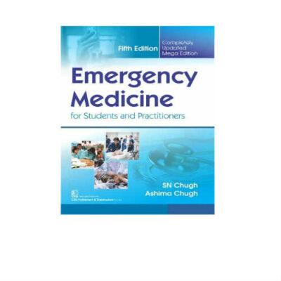 Emergency Medicine 5th Edition by SN Chugh