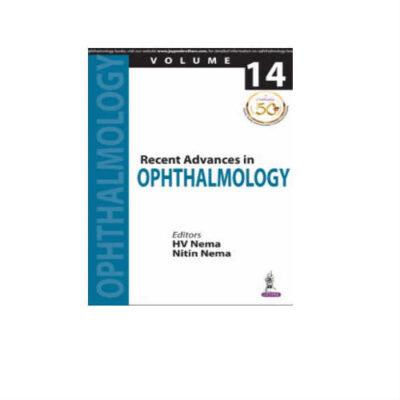 Recent Advances In Ophthalmology 1st Edition by HV Nema