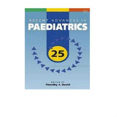 Recent Advances In Paediatrics - 25 1st Edition by David