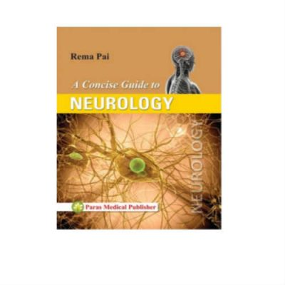 Concise Guide To Neurology 1st Edition by Rema Pai
