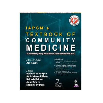 IAPSMs Textbook Of Community Medicine By AM Kadri 2ED 2021