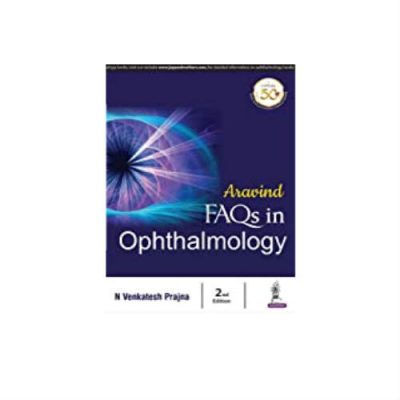 Aravind FAQs In Ophthalmology 2nd edition
