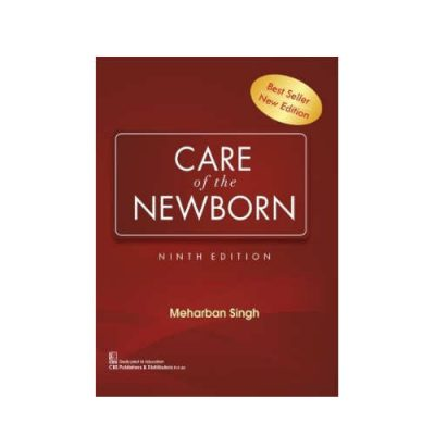 Care Of The Newborn By Meharban Singh 9th Edition