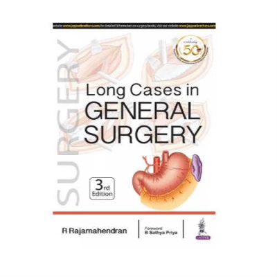 Long Cases In General Surgery 3rd Edition by Rajamahendran