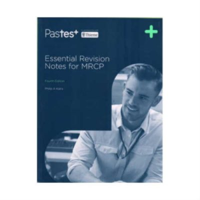 Essential Revision Notes For MRCP 4th Edition by Phillip A Kalra