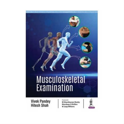 Musculoskeletal Examination 1st Edition by Vivek Pandey