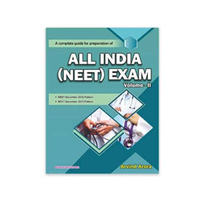 A Complete Guide For Preparation Of ALL INDIA (NEET ) Exam Vol 2 by Arvind Arora