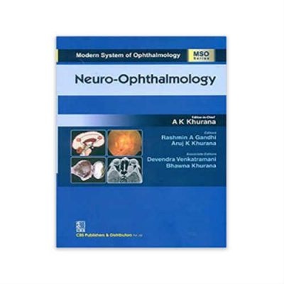 Neuro Ophthalmology 1st Edition by A K Khurana